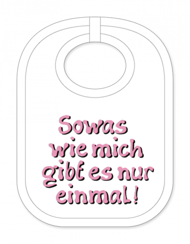 Sowas nur einmal Babylatz - geschenkexpress.ch