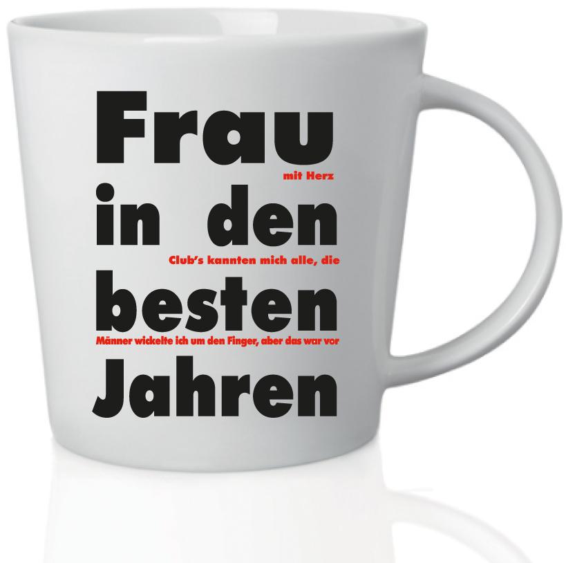 Frau in den besten Jahren Tasse   carina geschenke.ch