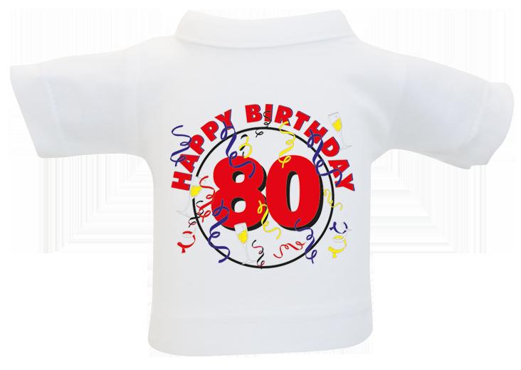 80 Happy Birthday Mini T Shirt Kleines Aus Baumwolle Zum Umhangen An Flaschen Oder Geschenke Ideal Fur